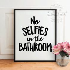 Funny bathroom wall art PRINTABLENo selfies in by TheCrownPrints