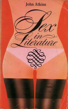 John Atkins Sex in Literature, 1972