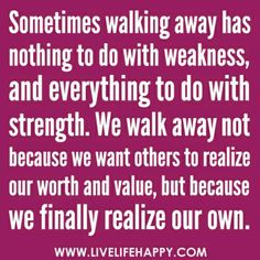 Walk away! Even it means walking away from toxic family members.