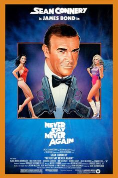 An original, rolled, one-sheet movie poster x from 1983 for the James Bond film Never Say Never Again with Sean Connery. Art by Rudy Obrero. All James Bond Movies, James Bond Movie Posters, Classic Movie Posters, Classic Movies, Sean Connery, Kim Basinger, Never Say Never, Never Again, Bond Girls