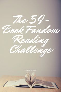 Love a good fandom? Love to read? Then you'll want to try your hands at the 59-book fandom-based reading challenge.