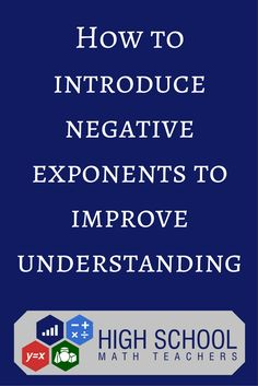 5 great ideas to get students to understand negative exponents. Math Teacher, Teaching Math, Teaching Ideas, Teaching Strategies, Teacher Stuff, Middle School Teachers, High School, Fun Math, Math 8