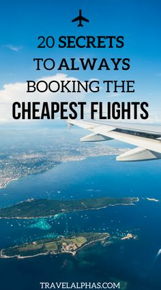 Want to know how to find the cheapest flights? Or how to book the lowest airfare? This article details 20 secrets that will help you save money on airfare. There is nothing worse than spending too much for an airline ticket. After lots of experience, we k Cheapest Airline Tickets, Buying Plane Tickets, Cheap Plane Tickets, Cheap International Airline Tickets, Cheap International Flights, Flight Tickets, Cheap Travel, Budget Travel, Travel Tips