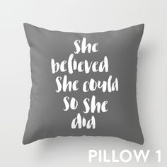 She Believed #She Could So She Did, #Throw #Pillow #Cover With Words, #Grey Pillow Cover, #Gray Pillow, Teen Room #Decorative Pillows #Quirky Covers by WhitePrintDesign on Etsy
