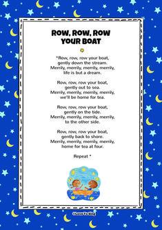 Nursery Rhyme Row Row Row Your Boat. Kids will love this fun sing along rhyme! Free lyrics and music on our website Nursery Songs Lyrics, Nursery Rhymes Lyrics, Lullaby Songs, Baby Lyrics, Free Lyrics, Songs To Sing, Kids Song Lyrics, Bedtime Nursery Rhymes, Classic Nursery Rhymes