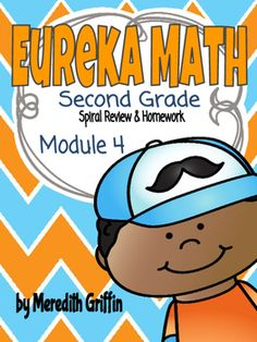 EUREKA MATH 2nd Grade Spiral Review Homework Sheets Module 4 1, 2, & 3
