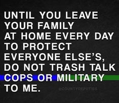 Police Wife Quotes, Police Humor, Police Life, Nurse Humor, Police Officer, Blue Quotes, Mom Quotes, Law Enforcement Quotes, Police Lives Matter