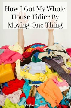 How I Got My Whole House Tidier by Moving One Thing - Crafts on Sea