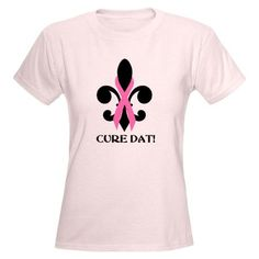 Cure Dat Pink Breast Cancer T from CafePress