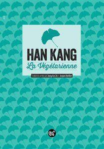 """A propos de """"La Végétarienne"""", de Han Kang. """"C'est à cause de la viande. J'en ai trop mangé. Toutes ces vies sont coincées là. J'en suis sûre. Le sang et la chair sont digérés, dispersés aux quatre coins du corps, le reste est évacué, mais les vies restent farouchement accrochées dans mon estomac."""" http://www.keulmadang.com/blog/la-vegetarienne-han-kang/"""