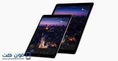 """مراجعة آيباد برو 10.5 """"iPad Pro 10.5"""" الجديد واهم المميزات والاسعار"""