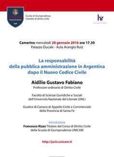 Anche il 20 gennaio il prof. Aidilio Gustavo Fabiano dell'Università Nazionale del Litorale (UNL) sarà qui a Camerino, alla Scuola di Giurisprudenza dell'Università di Camerino Dante Alighieri