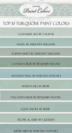 """My Top Ten """"Turquoise"""" Paint Colors (Favorite Paint Colors) Happy Friday everyone! Today I am sharing with you my favorite blue/green, or """"turquoise"""" paint colors…. Turquoise Paint Colors, Turquoise Painting, Paint Colours, Beach Paint Colors, Top Turquoise, Aqua Paint Colors, Vintage Paint Colors, Entryway Paint Colors, Office Wall Colors"""