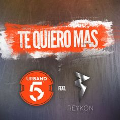 Urband 5 Ft. Reykon - Te Quiero Mas (Official Remix) - https://www.labluestar.com/urband-5-ft-reykon-te-quiero-mas-official-remix/ - #5, #Ft, #Mas, #Official, #Quiero, #Remix, #Reykon, #Te, #Urband #Labluestar #Urbano #Musicanueva #Promo #New #Nuevo #Estreno #Losmasnuevo #Musica #Musicaurbana #Radio #Exclusivo #Noticias #Top #Latin #Latinos #Musicalatina  #Labluestar.com