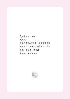 vol verwachting #poëzie #versjes #gedichten Poetry Quotes, Me Quotes, Meaningful Quotes, Inspirational Quotes, Dutch Quotes, Poems Beautiful, Words Worth, Note To Self, Love Words