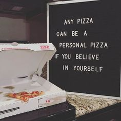 Got my letter board from today! I knew immediately that this quote needed to be on it. We ❤ pizza. And we believe in ourselves. I'm going to have so much fun with this thing! Cute Quotes, Great Quotes, Funny Quotes, Inspirational Quotes, Food Quotes, Pizza Quotes, Motivational, Humor Quotes, Sign Quotes