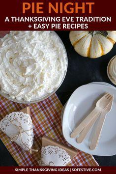 Thanksgiving Eve Pie