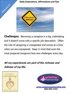 Februray 17 Daily CareGiver Affirmation: Challenges  #caregiver  http://www.caregiverpartnership.com/