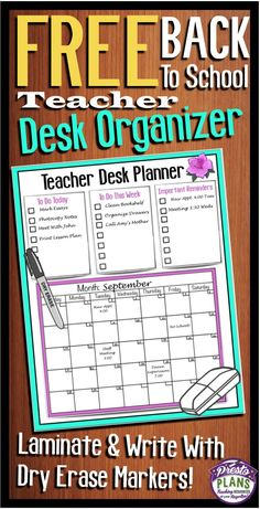 Free Back To School Teacher Desk Planner. Laminate, attach to your desk, and use a white board marker!  (By Presto Plans) #Free #BackToSchool #Teacher