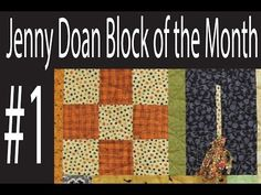 Jenny Doan Block of the Month (BOTM) #1- Missouri Star Quilt Company - YouTube