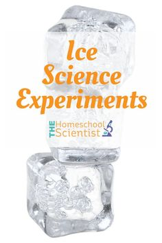Ice Science Experiments - The Homeschool Scientist 3rd Grade Science Experiments, Science Inquiry, Science Resources, Science For Kids, Earth Science, Science Activities, Teaching Calendar, Learning Through Play, Preschool Worksheets