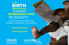 A birth certificate is a child's passport to protection. #Everychildcounts http://www.unicef.org/malaysia/crc25_everychildcounts.html