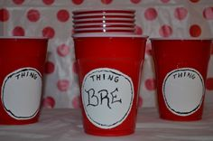 Dr. Seuss Party Cups Thing 1 thing 2 party cups by SwitzersSweets