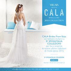 Questo fine settimana #CALA Brides from Ibiza vorrebbero invitarvi a SI' SPOSAITALIA COLLEZIONI per farvi scoprire le nostre ultime collezioni di moda sposa 2016