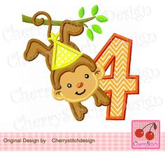Monkey with birthday hat- Birthday number 4-My 4th birthday-Digital embroidery applique -4x4 5x7 6x10-Machine Embroidery Applique Design by CherryStitchDesign on Etsy