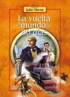 La vuelta al mundo en 80 días, Julio Verne, novela de aventuras