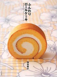 ふんわりロールケーキ―幸せのフロールとミニフロール   津田 陽子 http://www.amazon.co.jp/dp/4579210824/ref=cm_sw_r_pi_dp_MrHuvb0XFDJJA
