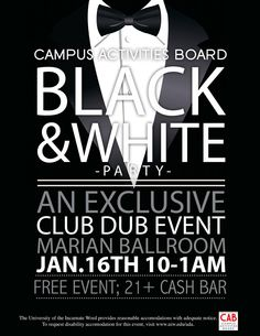Campus Activities Board Black and White Party Flyer I designed! #CABuiw #UIW