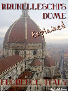 """The dome of Florence's duomo, otherwise known as """"Brunelleschi's Dome"""" after the man who designed it, is one of the most famous architectural achievements in European history. But why? What's the big deal? Find out on my travel blog! 
