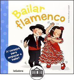 Bailar Flamenco (Tradiciones) de Fran Nuño Valle ✿ Libros infantiles y juveniles - (De 3 a 6 años) ✿