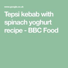 Tepsi kebab with spinach yoghurt recipe - BBC Food Sea Salt Flakes, Tortilla Wraps, Midweek Meals, Vegetable Puree, Chilli Flakes, Cooking Time, Bbc, A Food, Spinach