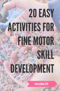 Developing fine motors skills can be fun and easy!  Check out our 20 favorite activities. #finemotor #kidsactivities