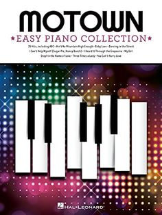 Motown: Easy Piano Collection:   (Easy Piano Songbook). 35 hits from the legendary record company in easy piano arrangements, including: ABC * Ain't No Mountain High Enough * Ain't Too Proud to Beg * Baby Love * Dancing in the Street * Endless Love * How Sweet It Is (To Be Loved by You) * I Heard It Through the Grapevine * I'll Be There * Isn't She Lovely * Just My Imagination (Running Away with Me) * Let's Get It On * My Girl * Please Mr. Postman * Stop! In the Name of Love * Three Ti...