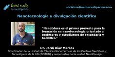 Charla con Jordi Díaz Marcos sobre nanotecnología y divulgación científica. #Nanotecnología #DivulgaciónCientífica #Nanodivulga #NanoEduca Marketing Digital, Socialism, Small Talk, Teachers, Science, Frames, Social Networks