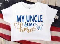 5f59779ea My Uncle-Aunt is my Hero-Airforce-Marines-Baby Boy or Girl Bodysuit-Custom  Bodysuit-Military-Mom-Dad-Aunt-Uncle-Sister-Brother-Army-Navy