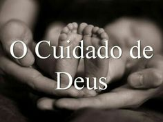 Deus sempre cuida de nós.