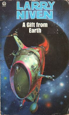 A Gift from Earth by Larry Niven. Orbit 1982. Cover artist Peter Andrew Jones