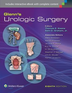 """Glenn's urologic surgery : 8th ed."" / editors: Thomas E. Keane, Sam D. Graham, Jr.. Philadelphia, Pa. : Wolters/Kluwer Health, cop. 2016. Matèries : Malalties de l'aparell genitourinari; Cirurgia urològica. #nabibbell"