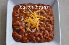 Bacon Beans - a little like refried beans; a little like baked beans; a lot like bacon-y yumminess!!