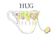 Hugs and Tea Cups :)