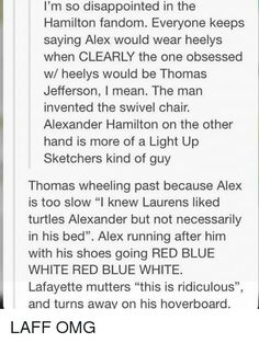 joke in hamilton's letter to laurens Hamilton Broadway, Hamilton Musical, Fandoms, Hamilton Lin Manuel Miranda, Hamilton Fanart, Out Of Touch, What Is Your Name, Alexander Hamilton, History Memes