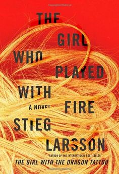 The Girl Who Played with Fire (Millennium ): Stieg Larsson, Amazon.com: Books