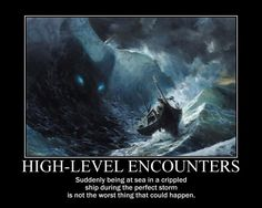 High-Level Encounters