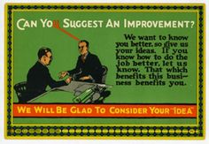 Early 20th century motivation poster.  YEAH, we'll take that brilliant concept of yours very seriously.