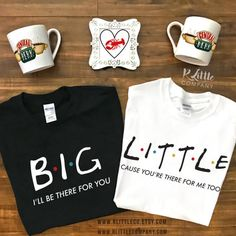 Big Little Friends I'll Be There For You Unisex Tshirt S-XXL // Sisters // Sorority // Big Little Reveal // Big Little Shirts //