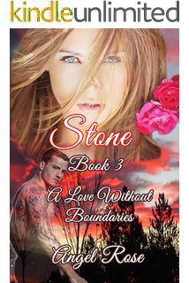 Stone Book 3: A Love Without Boundaries (The Forbidden Love Series)